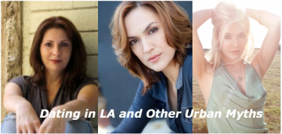 Dating in LA and Other Urban Myths