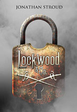 Lockwood & Co. by Jonathan Stroud