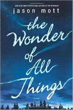 The Wonder of All Things by Jason Mott