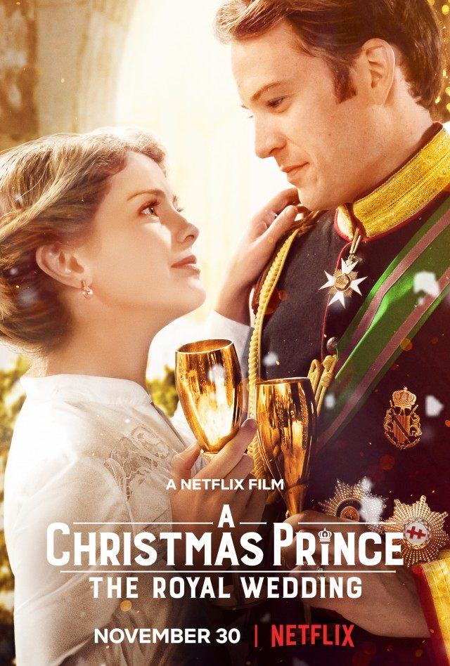 Movie of the Week Recommendation: A Christmas Prince: Royal Wedding   Rueben's Ramblings
